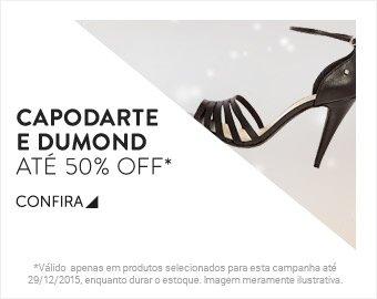 Capodarte e Dumond até 50% OFF - Confira!