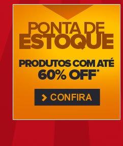 Ponta de Estoque! Produtos com até 54% OFF